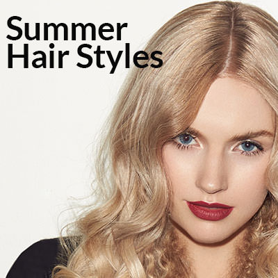 Summer Hair and Beauty Ideas