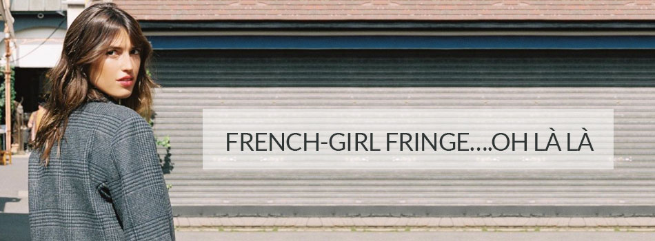 Oh L L Why You Need To Try A French Girl Fringe